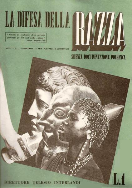 """Copertina di un numero e """"La difesa della razza"""" rivista che voleva fornire i presupposti """"scientifici"""" al razzismo e antisemitismo di Stato"""